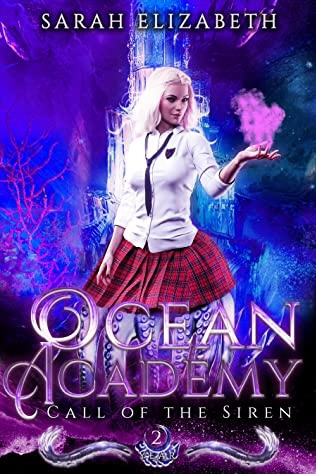 Book Review: Ocean Academy (Call Of The Siren)